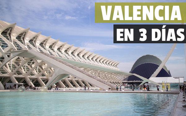 Valencia-en-tres-dias