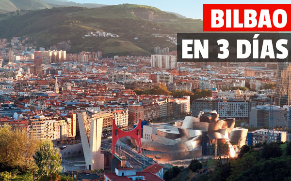 Bilbao σε 3 ημέρες Bilbao Οδηγός σε ένα σαββατοκύριακο δώρου δωρεάν τέσσερα