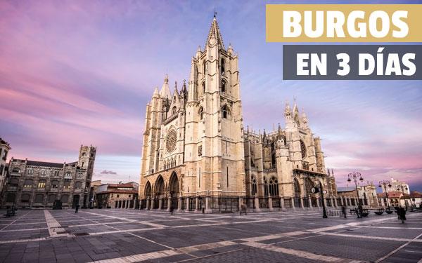 Burgos σε 3 ημέρες - Οδηγός και επίδεσμος για να δείτε το Burgos σε 3 ημέρες