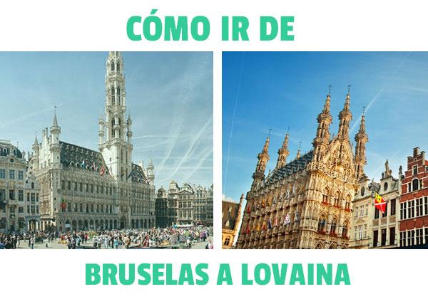 Cum să ajungi de la Bruxelles la Leuven? Cele mai bune opțiuni posibile