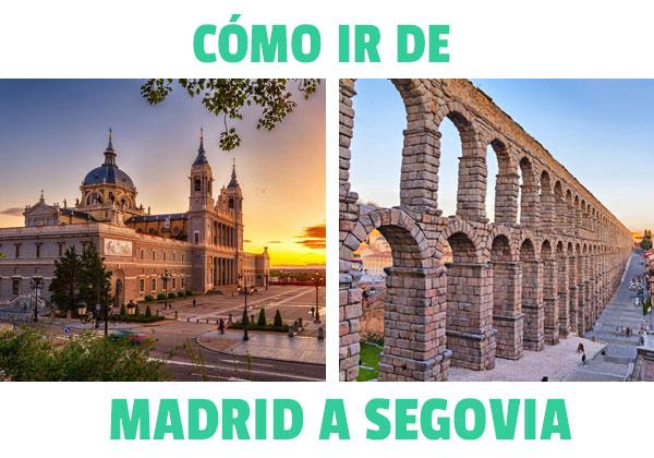 Cum să mergi de la Madrid la Segovia? Toate alternativele
