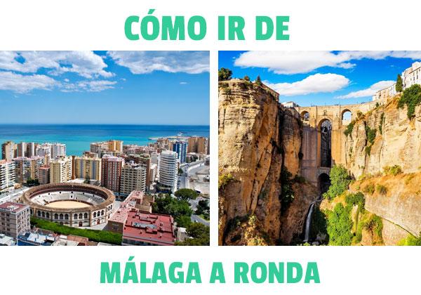 Cum să mergi din Malaga în Ronda? Sfaturi și informații pentru călători