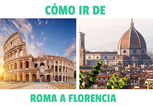 Πώς να πάτε από τη Ρώμη στη Φλωρεντία? Όλες οι επιλογές και το κόστος κάθε μίας