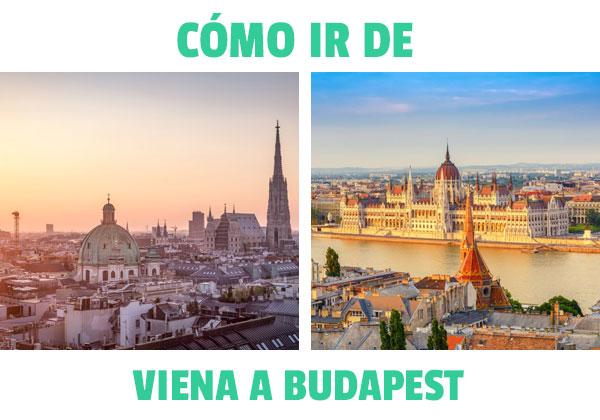 Cum să ajungi de la Viena la Budapesta? Toate opțiunile disponibile