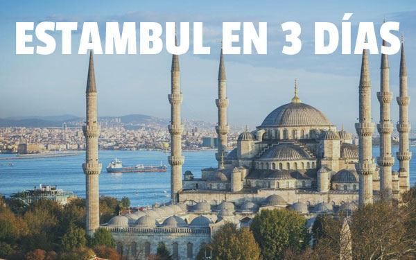 3 gün içinde İstanbul İstanbulda 3 gün keyfini çıkarmak için en iyi rehber!
