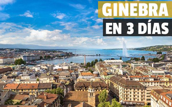 Γενεύη σε 3 ημέρες Πλήρης οδηγός για να δείτε τη Γενεύη σε 3 ημέρες