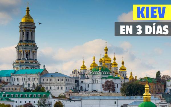 Kiev în 3 zile - Ghid complet - Disponibil în PDF