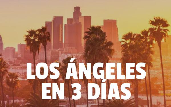 Λος Άντζελες σε 3 ημέρες
