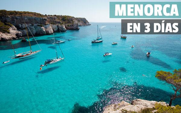 Menorca σε 3 ημέρες Διαδρομή γύρω από το νησί για ένα σαββατοκύριακο