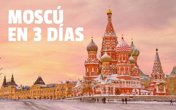 Moscova în 3 zile Cel mai bun din Moscova într-un weekend!