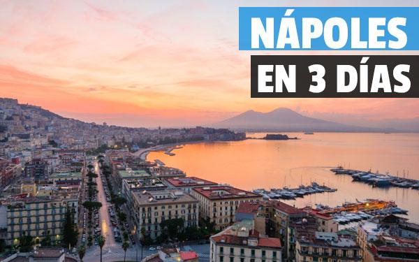 Νάπολη σε 3 ημέρες - Οδηγός της Νάπολης
