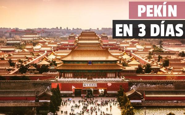Γνωρίστε το Πεκίνο σε τρεις ημέρες!