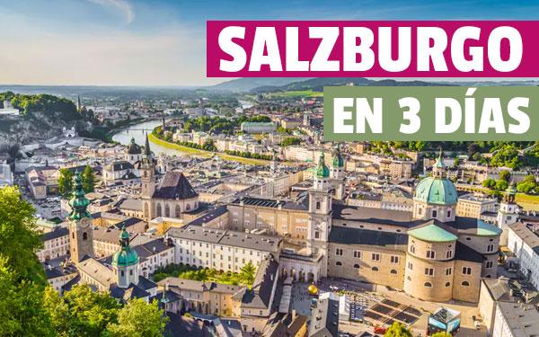 Salzburg în 3 zile Ghid complet de călătorie de trei zile în Salzburg