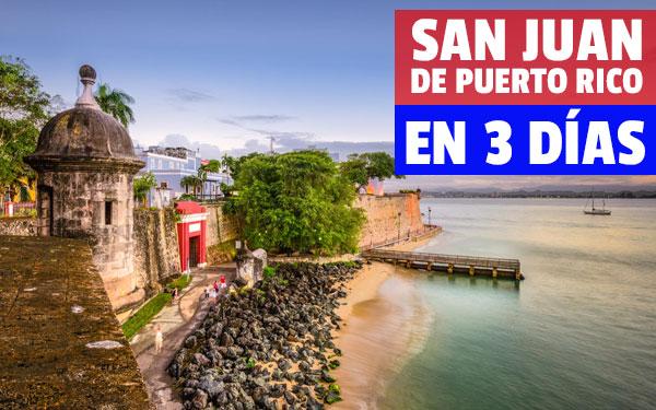 Ce să vezi San Juan de Puerto Rico în 3 zile