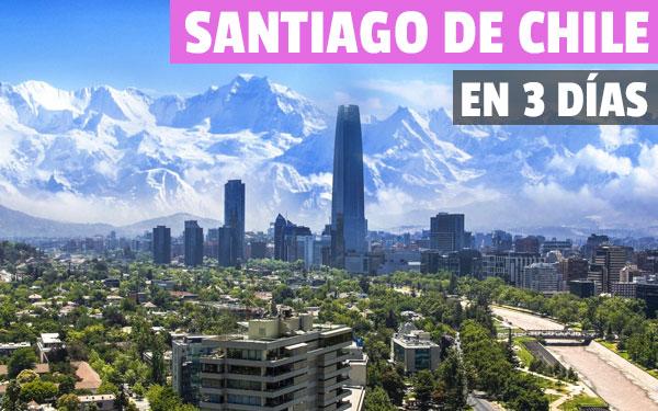 Santiago de Chile în 3 zile