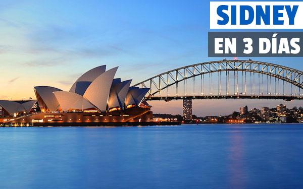 Sidney în 3 zile Sydney Ghid complet de călătorie în trei zile