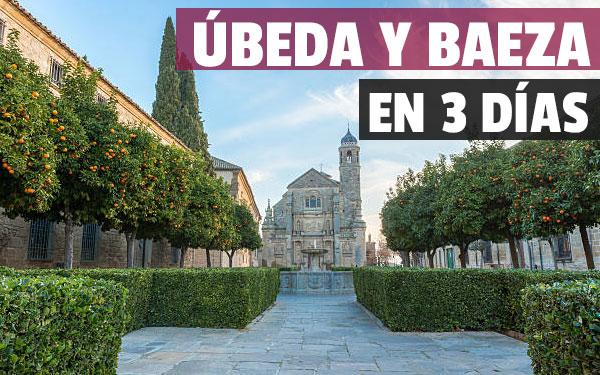 Úbeda και Baeza σε 3 ημέρες