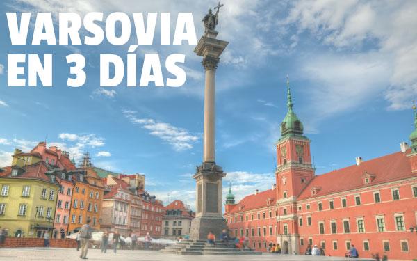 Βαρσοβία σε 3 ημέρες Οδηγός για ένα Σαββατοκύριακο στη Βαρσοβία